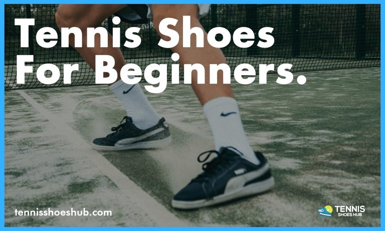 tennis shoes for beginners