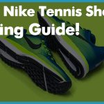 Best Nike Tennis Shoes - Reviews and Buyer's Guide