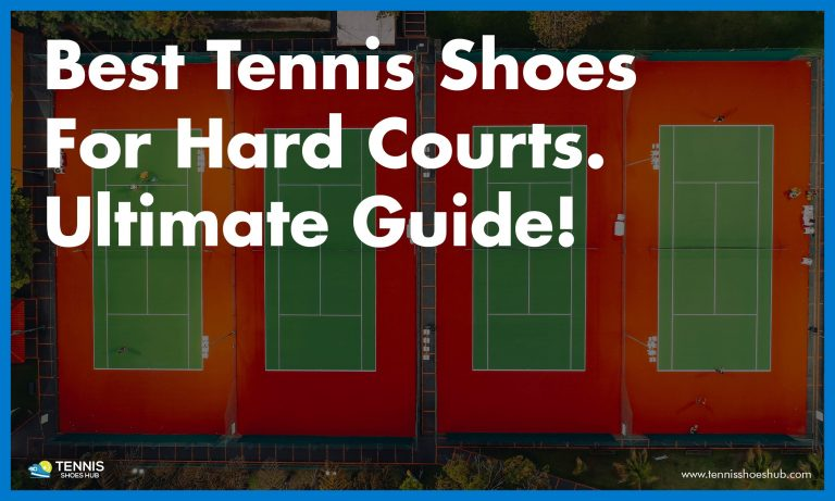 best tennis shoes for hard court