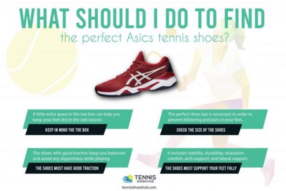 What should I do to find the perfect Asics tennis shoes?