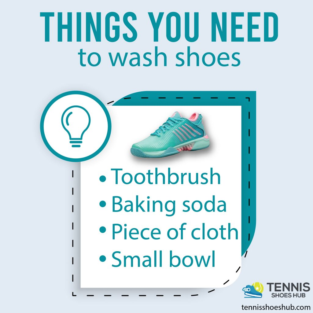 Things you need to wash tennis shoes